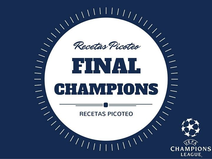 Recetas picoteo: Final Champions League