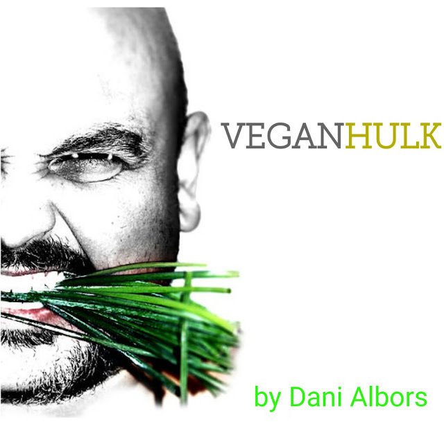 WWW.VEGANHULK.ES  BY DANI ALBORS