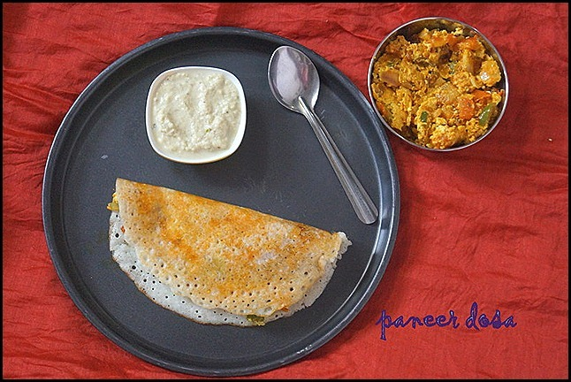 PANEER DOSA/PANEER RECIPES