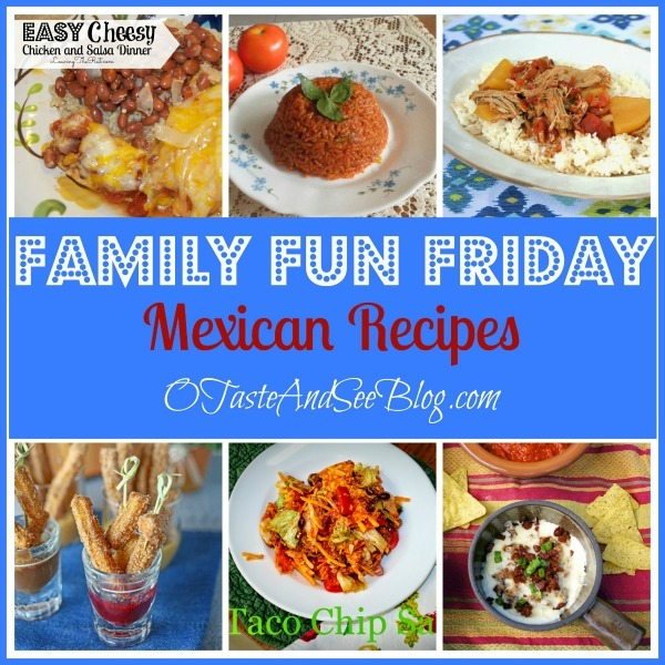Mexican Recipes on Family Fun Friday