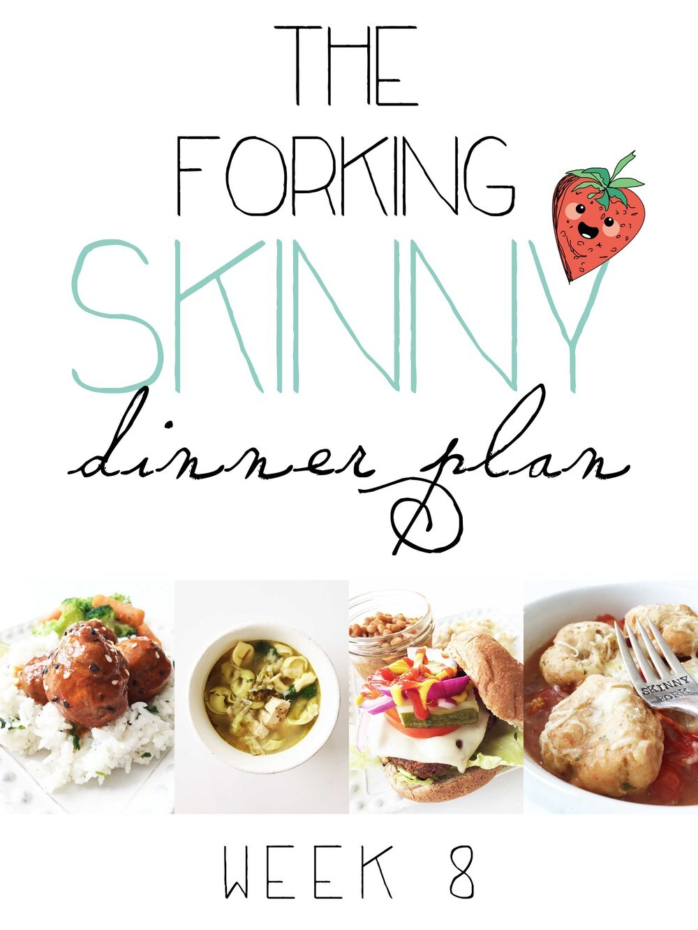 The Forking Skinny Dinner Plan (Week 8)
