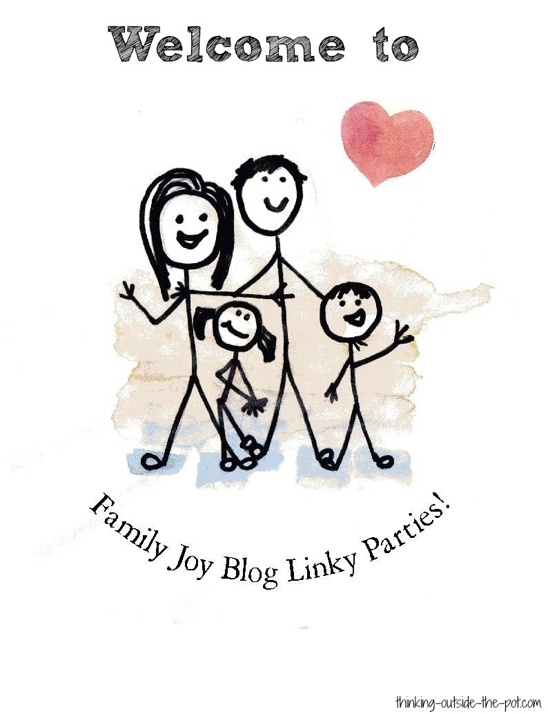 Family Joy Blog Link Up Party #55