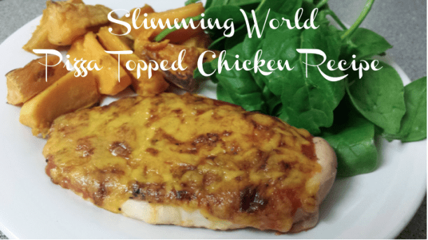 Slimming World Recipe Week – Slimming World Pizza Topped Chicken Recipe