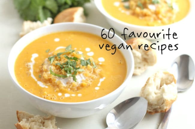 60 favourite vegan recipes