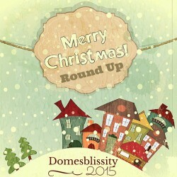 Domesblissity 2015 – Christmas Round Up – Week 1