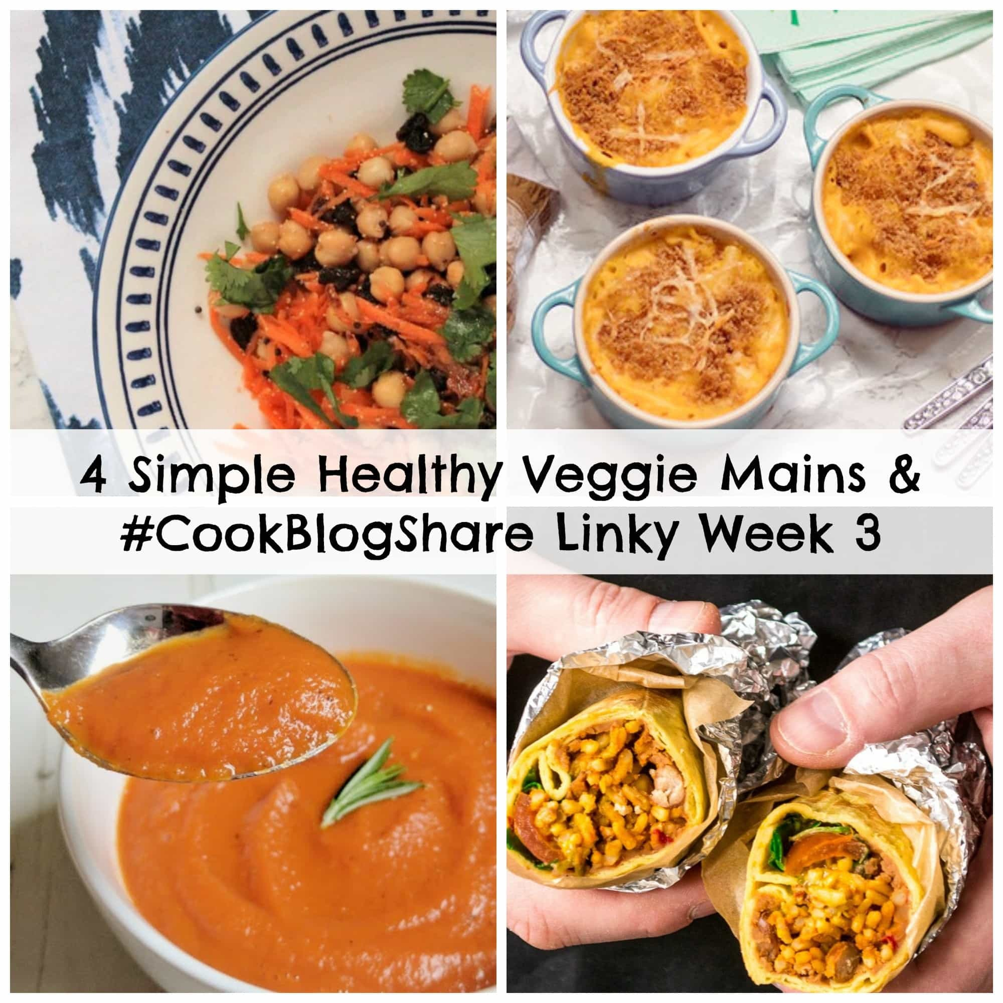 4 Simple Healthy Veggie Mains and #CookBlogShare Linky Week 3