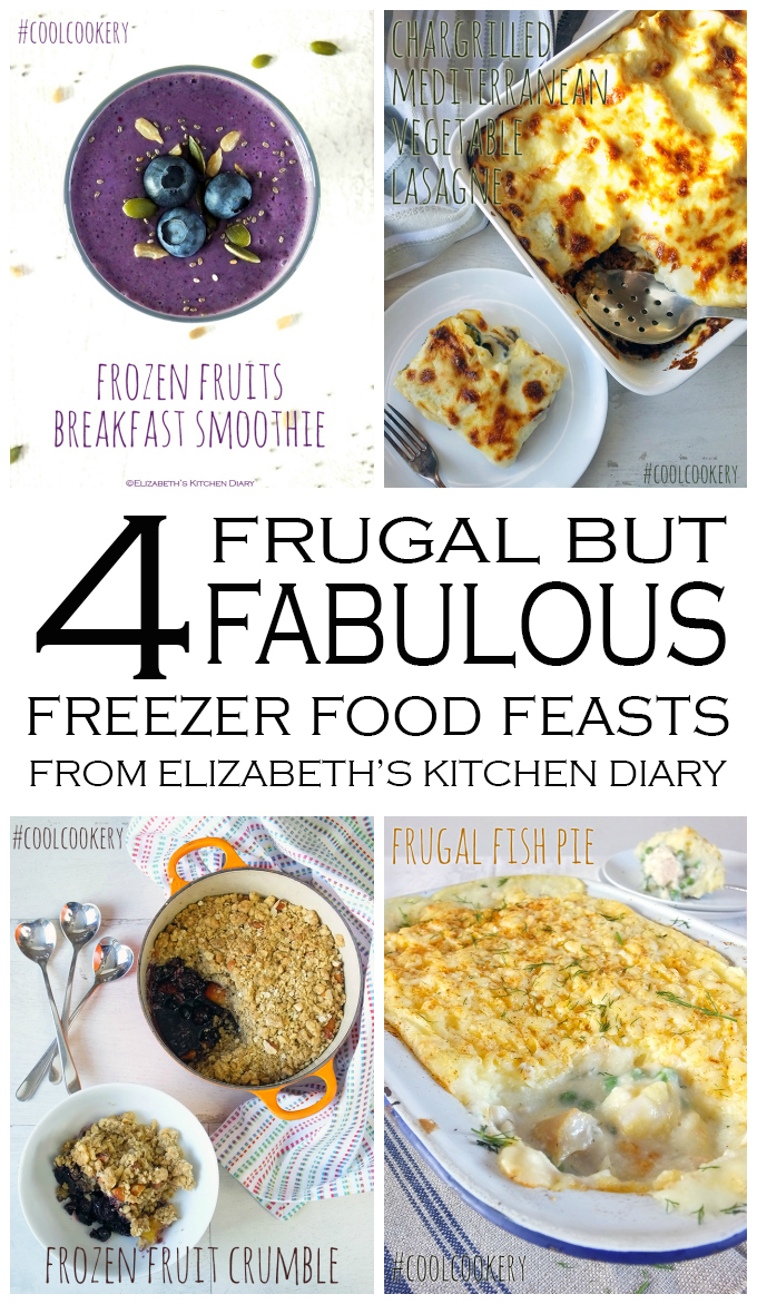 4 Frugal but Fabulous Freezer Food Feasts #sp