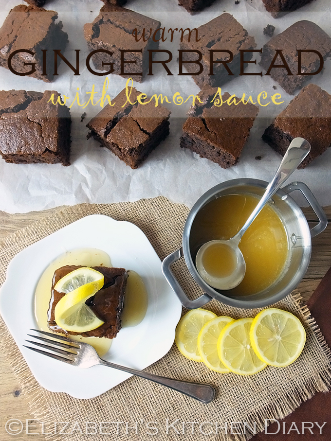 Warm Gingerbread Cake with Lemon Sauce