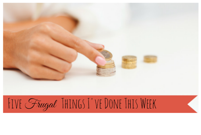 Five Frugal things I've done this week to save money {29th May 2015}….