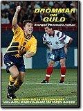 Drömmar om guld - Sveriges VM-historia i fotboll