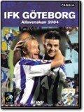 Det bästa från IFK GÖTEBORG i Allsvenskan 2004