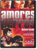 Amores Perros - Älskade hundar