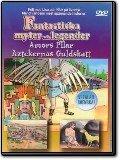 Fantastiska myter och legender - Amors pilar och Aztekernas Guldskatt