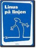 Linus på linjen volym 1