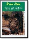 Smyg- och vaktjakt - Råbock, vildsvin, mufflon
