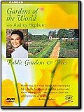 Gardens of the World - Public Gardens & Trees