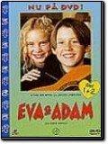 Eva och Adam del 1+2