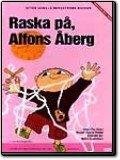 Raska på, Alfons Åberg