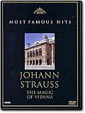 Johann Strauss - The Magic of Vienna