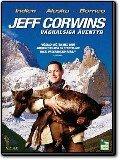 Jeff Corwins våghalsiga äventyr - disc 2 - Alaska