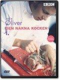 Jamie Oliver - Den nakna kocken 1