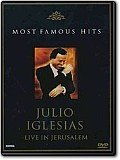 Julio Iglesias - Most Famous Hits: Live In Jerusalem