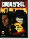 Darkman III - Die Darkman Die