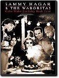 Sammy Hagar & The Waboritas - Cobo Wabo Birthday Bash Tour (Disc 2)