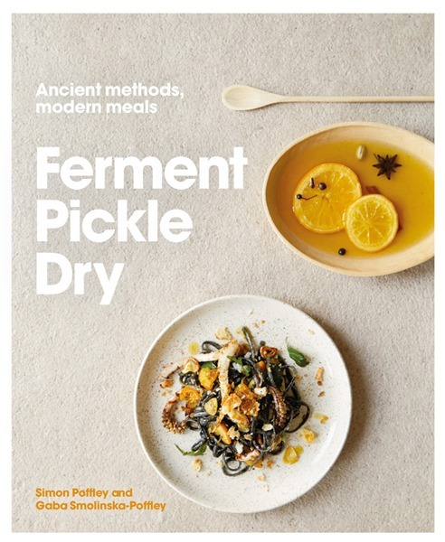 Ancient Methods, Modern Meals | Ferment Pickle Dry