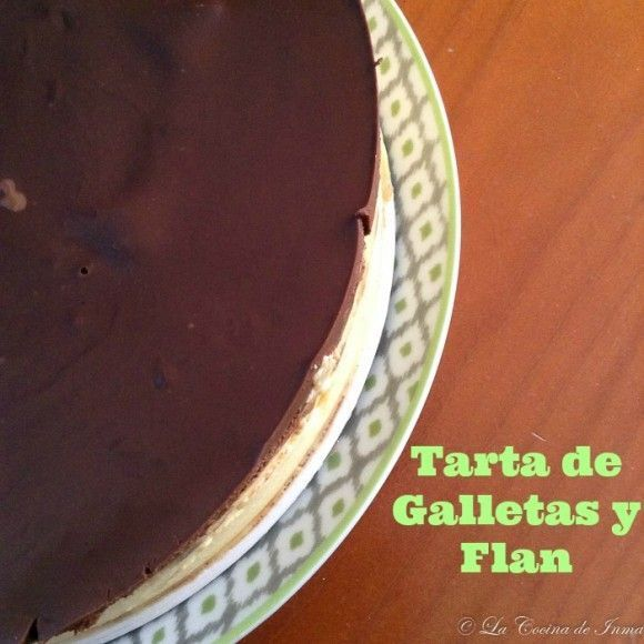 Tarta de Galletas, Flan y Chocolate