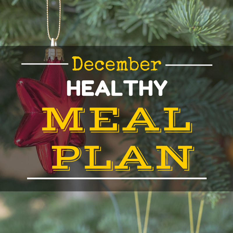 December Healthy Meal Plan