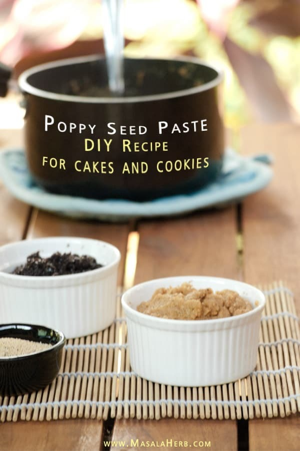 Poppy seed paste – DIY Recipe
