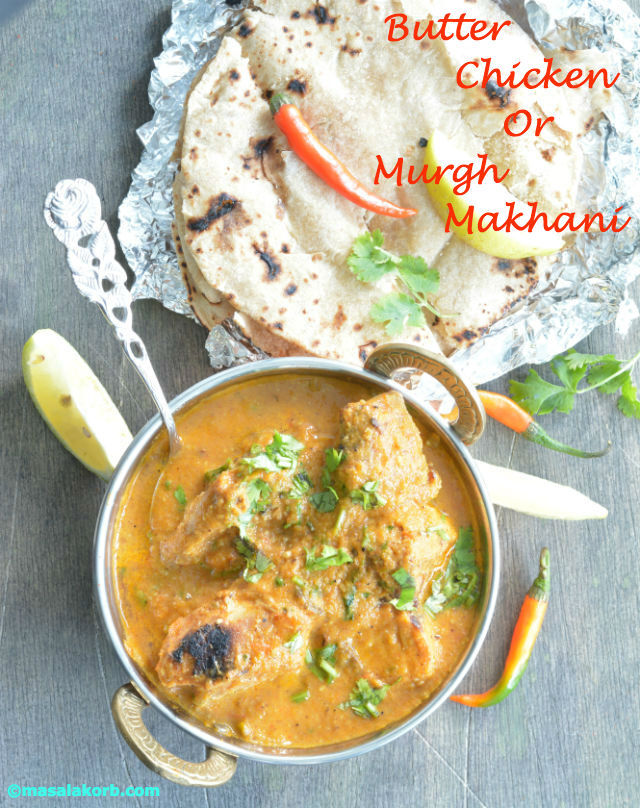 Butter Chicken Or Murgh Makhani