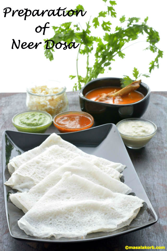 Preparation of Neer Dosa | Mangalorean Neer Dosa Recipe