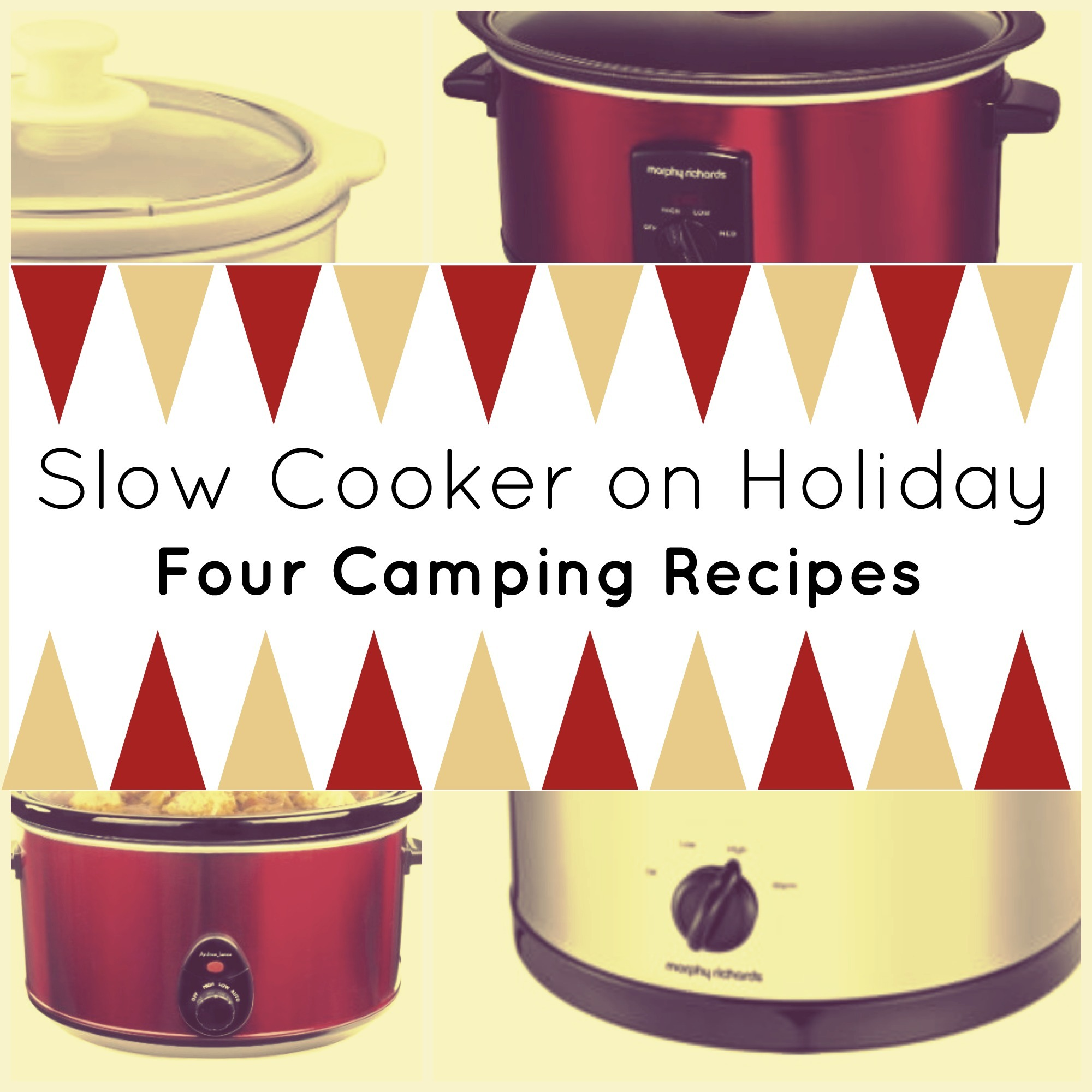 Slow Cooker on Holiday: Four Camping Recipes