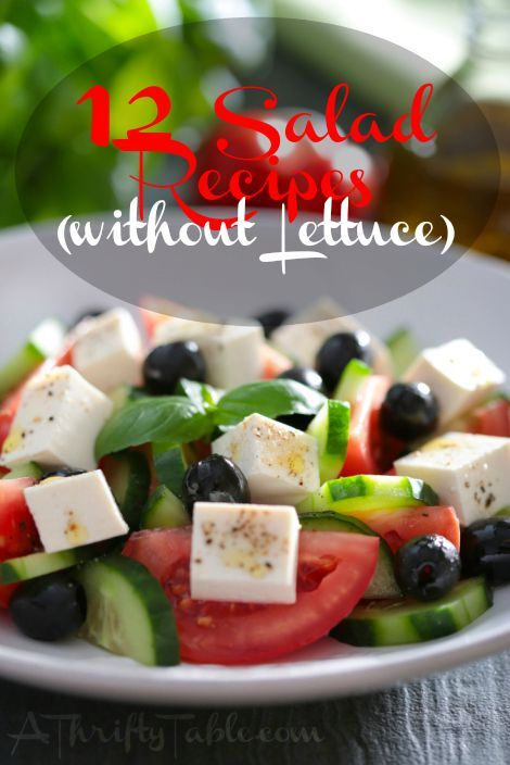 12 Salad Recipes [Without Lettuce!]