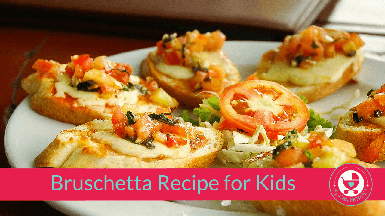 Bruschetta Recipe for Kids