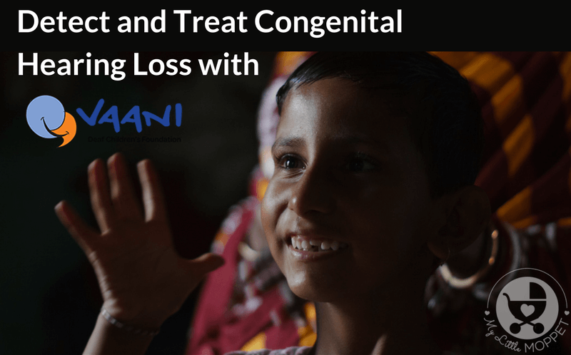 Detect and Treat Congenital Hearing Loss with VAANI