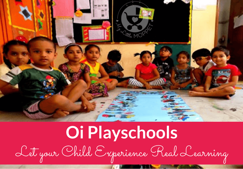 Oi Playschools – Let your Child Experience Real Learning