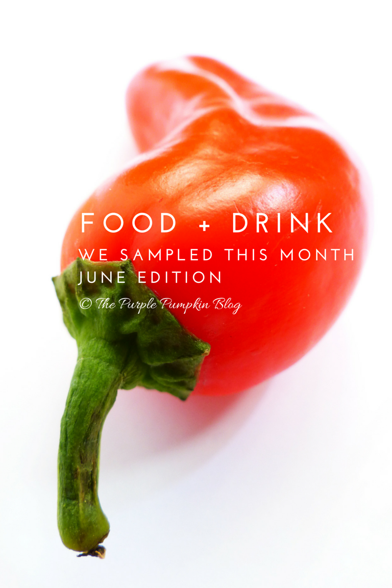 Food + Drink We Sampled This Month: July Edition