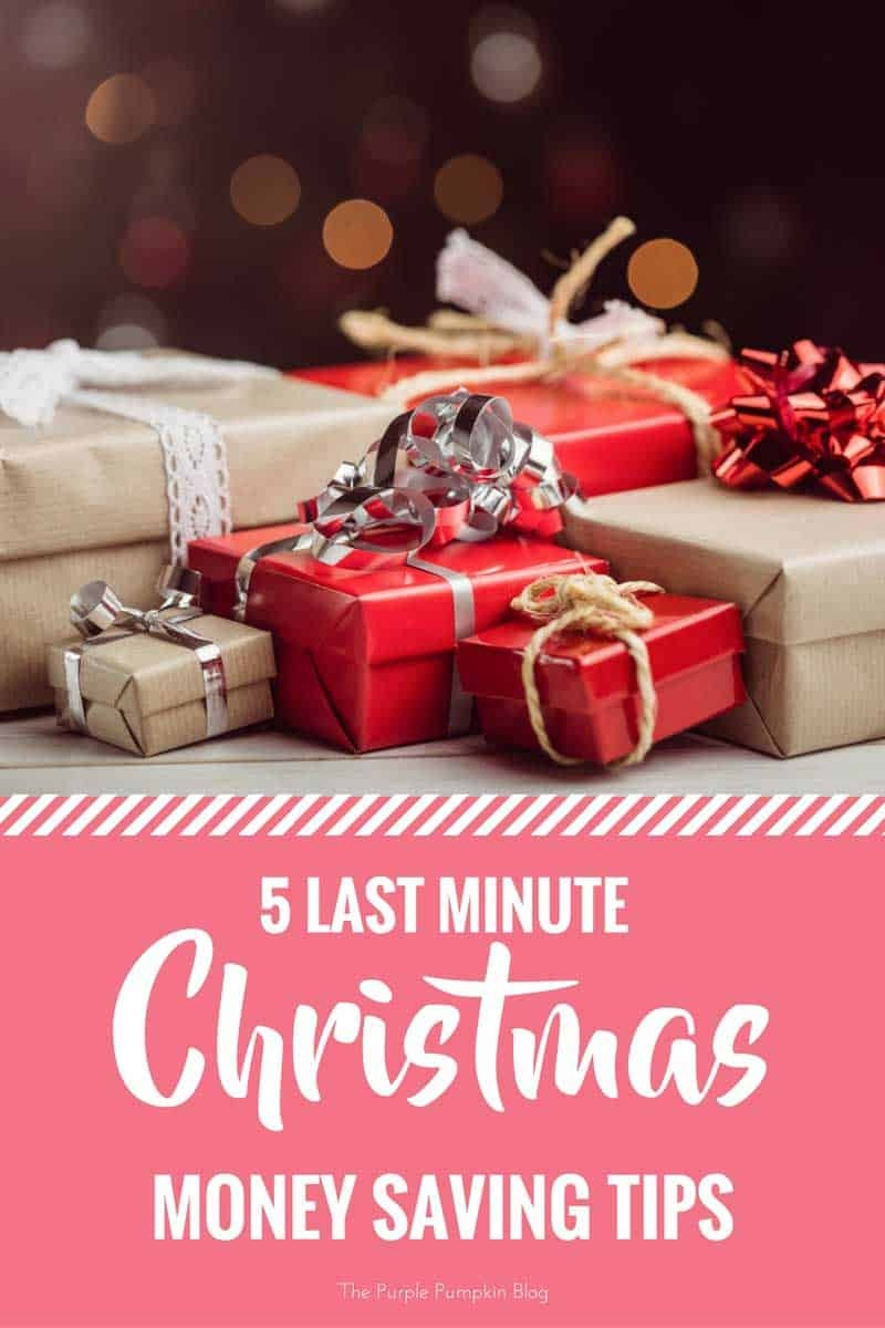 5 Last Minute Christmas Money Saving Tips