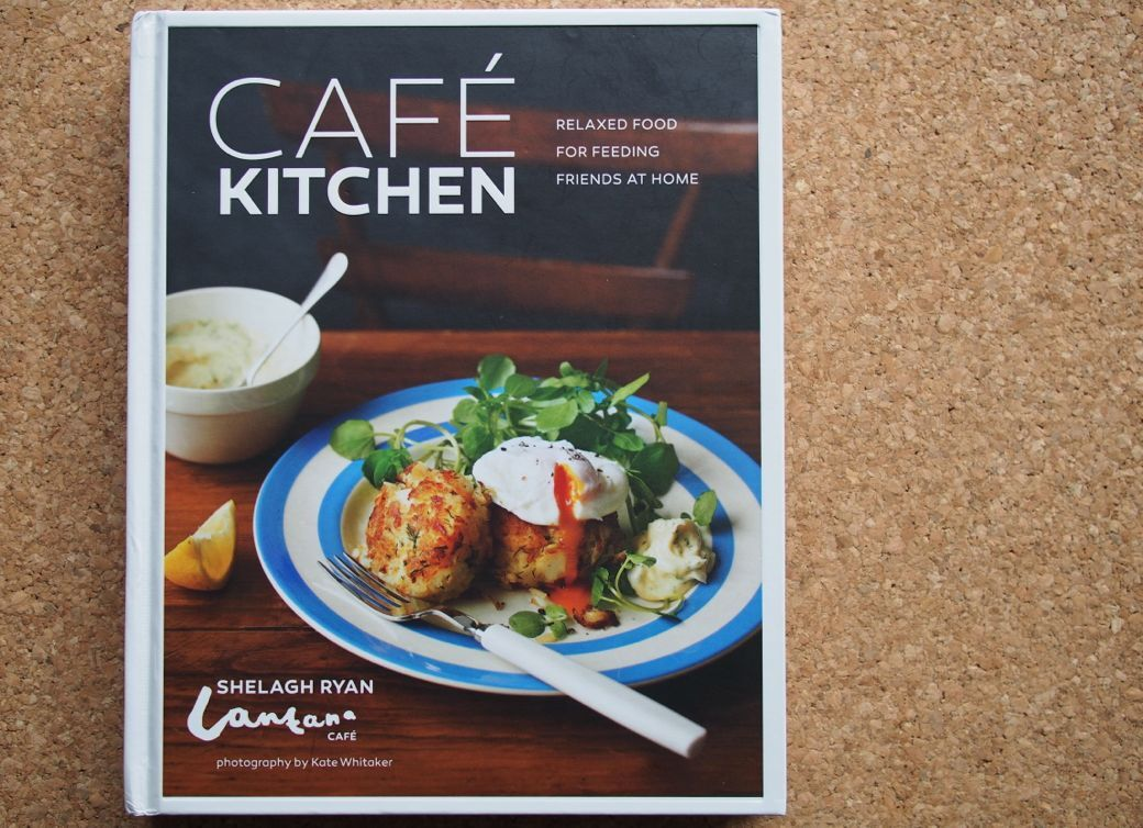 Cookbook Review: Cafe Kitchen by Shelagh Ryan at Lantana Cafe