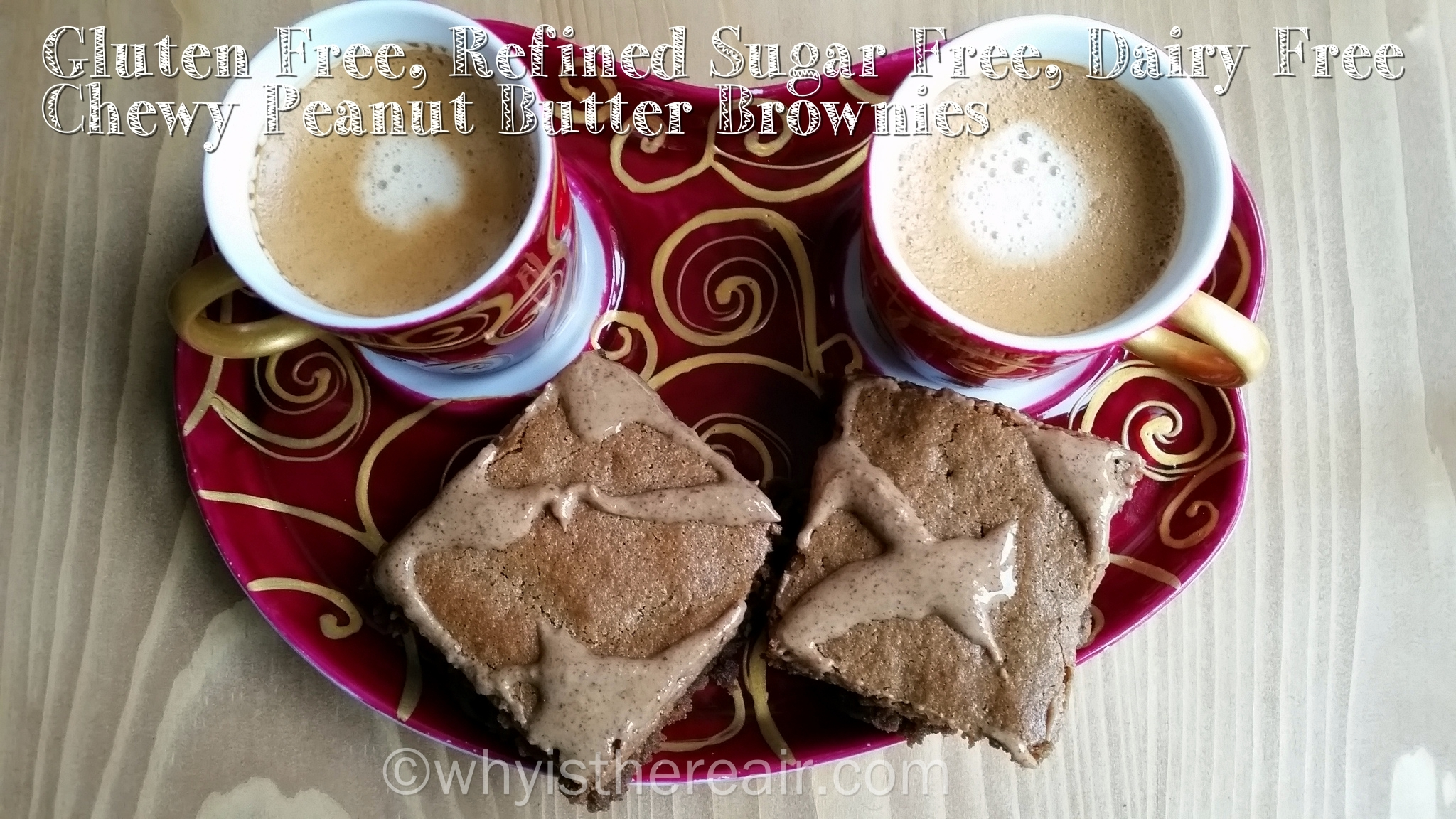 Gluten Free, Refined Sugar Free, Dairy Free Chewy Peanut Butter Teff Brownies