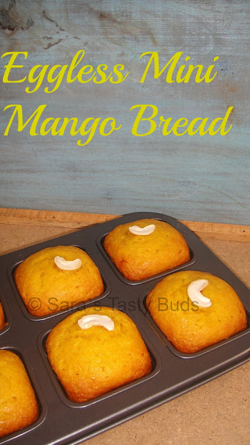 Eggless Mini  Mango Bread  #BreadBakers
