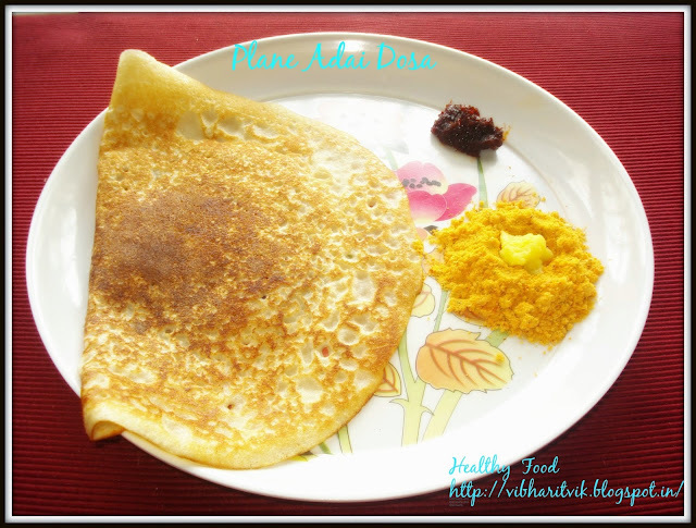 ADAI DOSA / LENTIL RICE CRAPES / HEALTHY DOSA