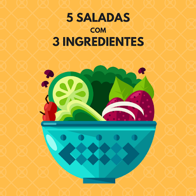 5 Saladas com 3 Ingredientes