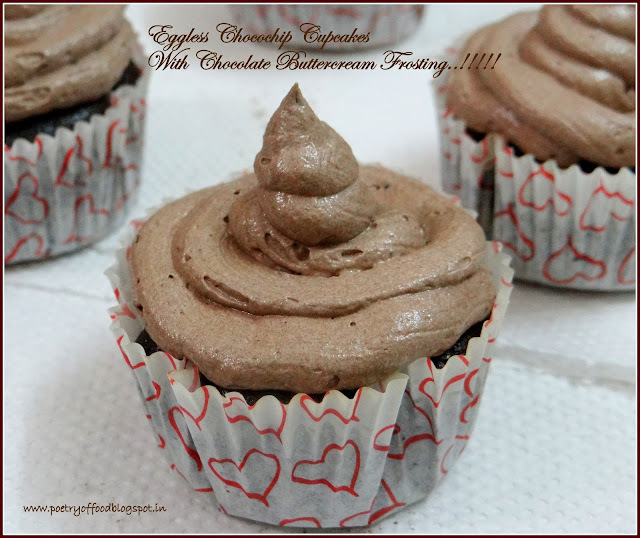 Eggless Chocochip Choco Cupcakes With Chocolate Buttercream Frosting..!!!