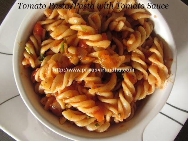 Pasta with Fresh Tomato Sauce/Tomato Pasta/Pasta in Red Sauce/Home Made Pasta Sauce Recipe