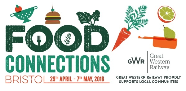 Bristol Food Connections: 29 Apr - 7 May