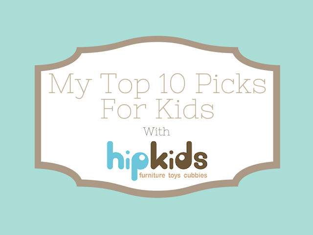 My Top 10 Picks For Kids with Hip Kids